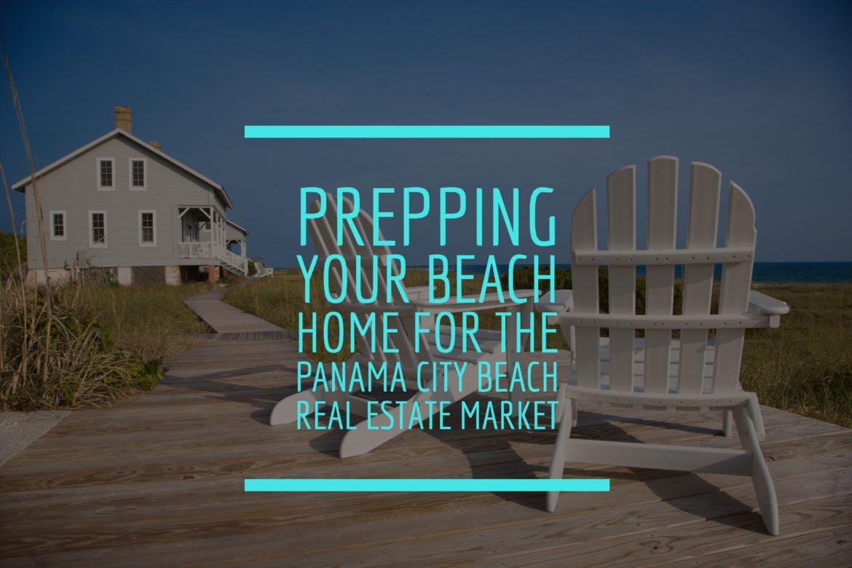 Panama City Beach Real Estate Marketing - Prep Home Image