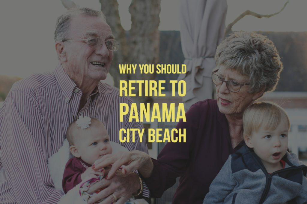 Why You Should Retire to Panama City Beach
