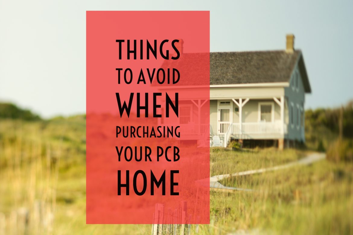 Things to Avoid When Purchasing Your Panama City Beach Home