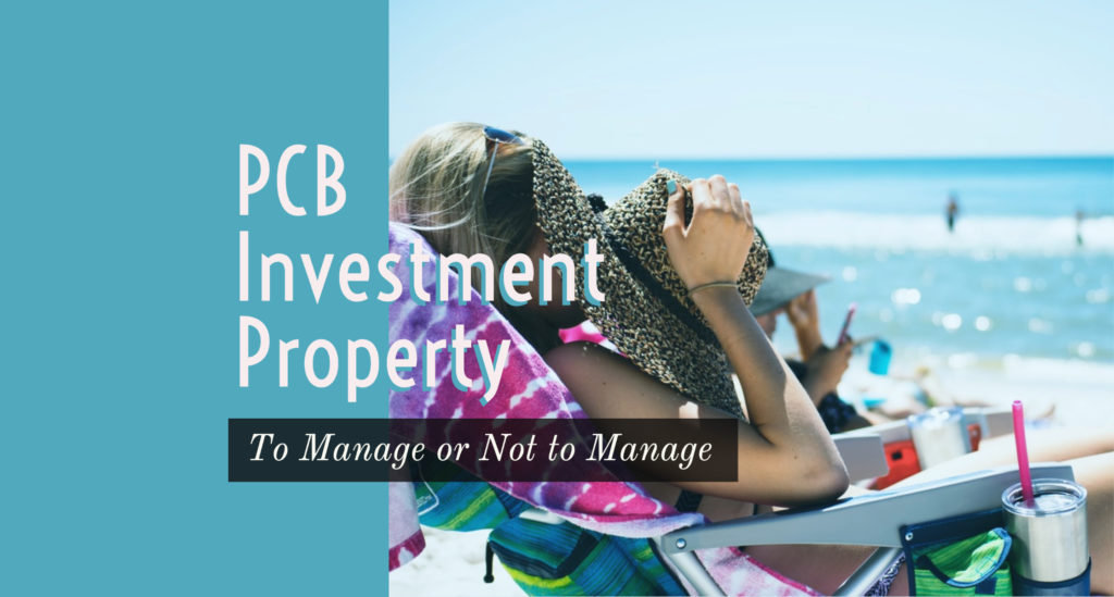 PCB investment property to manage or not to manage