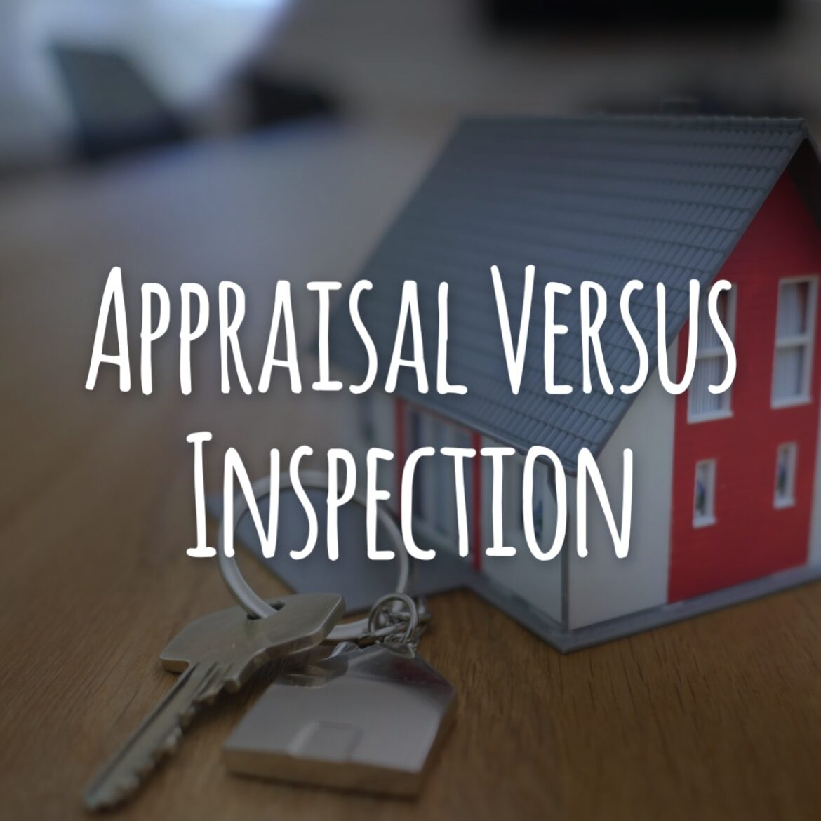 Appraisal Versus Inspection