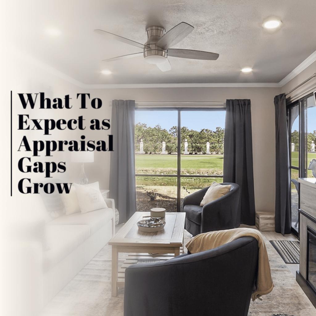 Appraisal Gaps